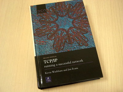 Washburn, K. and  Evans J - TCP/IP  - Running a successful network