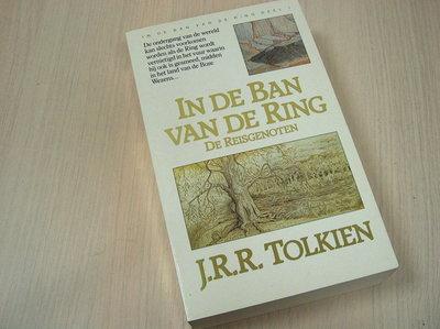 Tolkien, J.R.R. - In  de ban van de ring  -  Deel 1  De reisgenoten
