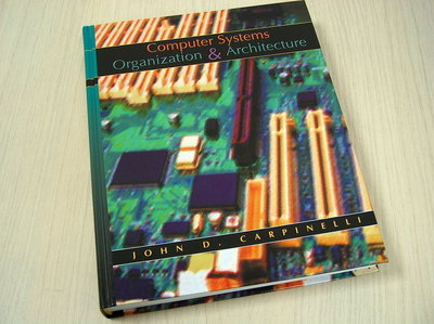 Carpinelli, John D - Verlagsbild Computer Systems Organization and Architecture