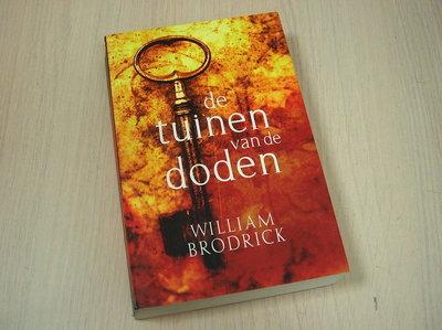 Brodrick, W. - De tuinen van de doden
